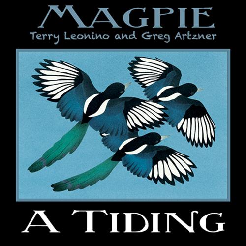 "Magpie ""A Tiding"""