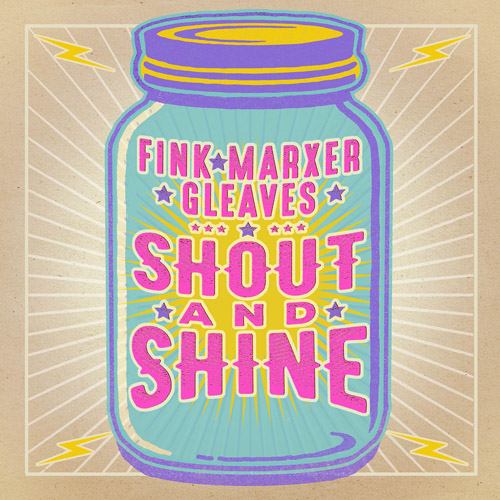 """Cathy Fink, Marcy Marxer, Sam Gleaves """"Shout And Shine"""""""