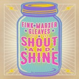 "Cathy Fink, Marcy Marxer, Sam Gleaves ""Shout And Shine"""