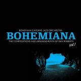 "Bohemian Caverns Jazz Orchestra ""Bohemiana, Vol. 1"""