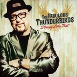 "The Fabulous Thunderbirds ""Strong Like That"""