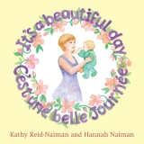 """Kathy Reid-Naiman and Hannah Naiman """"It's A Beautiful Day"""""""