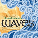 "Jennifer Cutting's Ocean Orchestra ""Waves"""