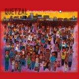 "Quetzal ""The Eternal Getdown"""