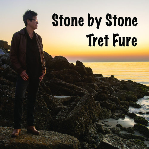 """Tret Fure """"Stone By Stone"""