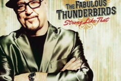 """The Fabulous Thunderbirds """"Strong Like That"""""""