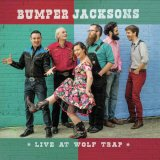 """Bumper Jacksons """"Live At Wolf Trap"""""""