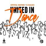 "Crystal Waters ""United In Dance"""