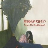 "Hidden Rifles ""Across The Neighborhoods"""