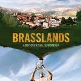 "Various Artists ""Brasslands: A Motion Picture Soundtrack"""