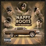 "Nappy Roots ""Humdinger"""