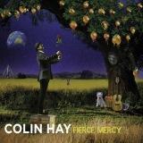 "Colin Hay ""Fierce Mercy"""