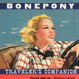 """Bonepony """"Traveler's Companion"""""""