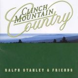 "Ralph Stanley Band ""Clinch Mountain Country"""