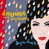 "Davina and The Vagabonds ""Sugar Drops"""