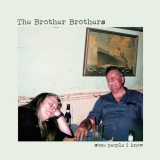 """The Brother Brothers """"Some People I Know"""""""