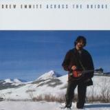 "Drew Emmitt ""Across the Bridge"""