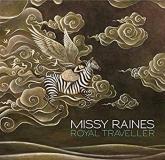 "Missy Raines ""Royal Traveler"""