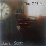 """Tim O'Brien & Darrell Scott """"Real Time"""""""